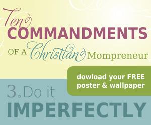 The Ten Commandments of a Christian Mompreneur