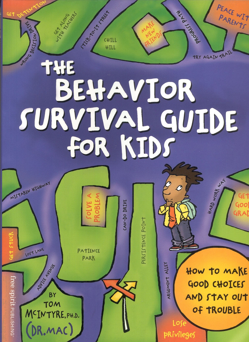 Dr. Mac's Behavior Survival Guide