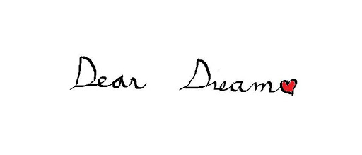 dear dream