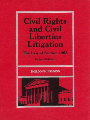 Civil Rights and Civil Liberties Litigation: The Law of ...