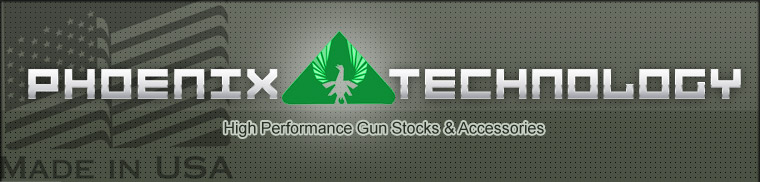 Phoenix Technology - Hugh Performance Gun Stock & Accessories