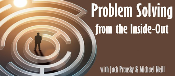 Problem Solving from the Inside-Out