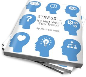Stress... It's Not What You Think!