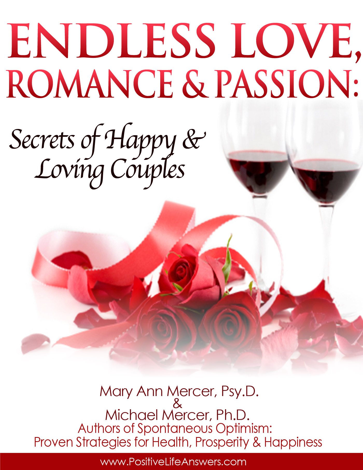 E-BOOK:Endless Love, Romance & Passion : Secrets of Happy & Loving Couples™ by Drs. Mary Ann & Michael Mercer