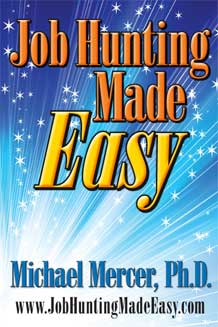 BOOK:Job Hunting Made Easy™ by Dr. Michael Mercer