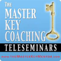 The Master Key Coaching Teleseminars