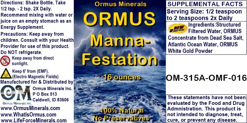 Ormus Manna-Festation