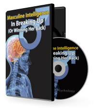 Masculine Intelligence in Breaking Up