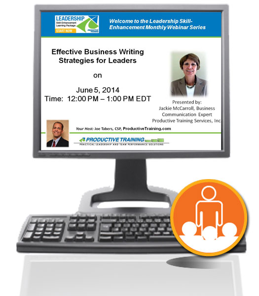 Register now for 6/5/14 Live Webinar Event - Effective Business Writing Strategies for Leaders - Jackie McCarroll