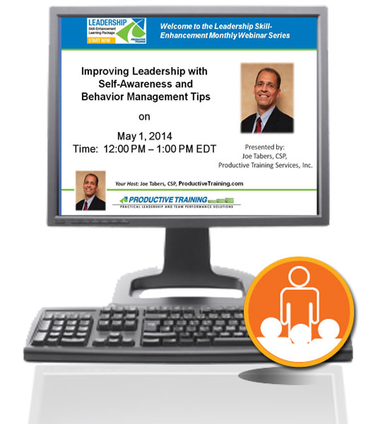 Register now for Improving Leadership with Self-Awareness and Behavior Management Tips