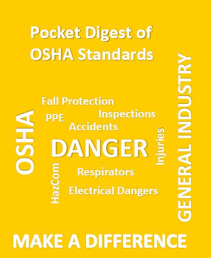The Pocket Digest of OSHA Standards - OSHA Digest