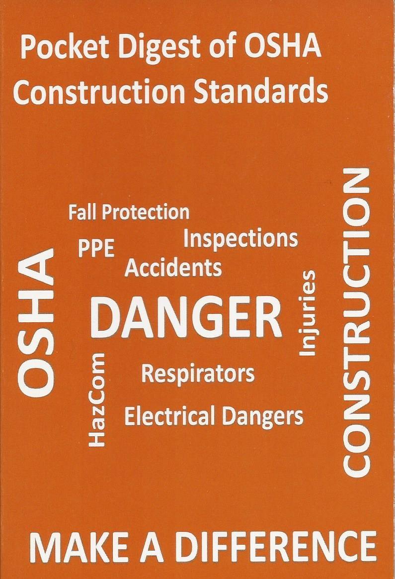 The Pocket Digest of OSHA Construction Standards